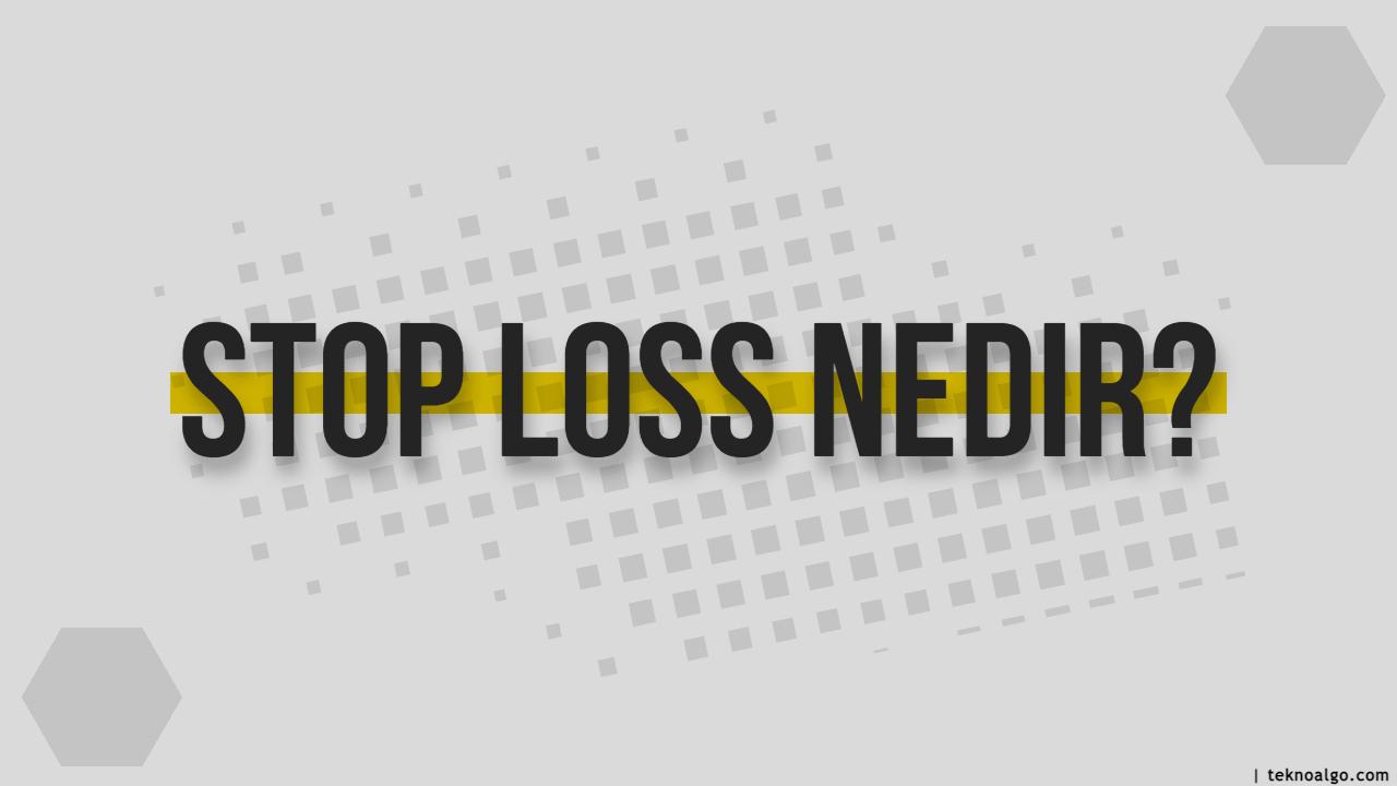 stop loss nedir